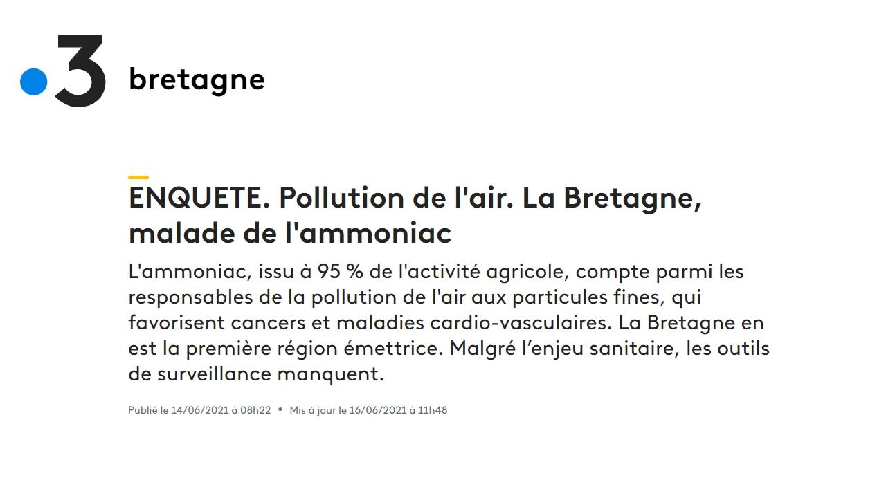 210614 - France 3 Bretagne Enquête pollution de l'air La Bretagne, malade de l'ammoniac