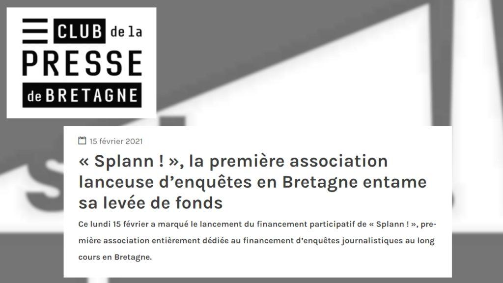 210215 - Club de la Presse de Bretagne Splann ! la première association lanceuse d'enquêtes en Bretagne lance sa levée de fonds