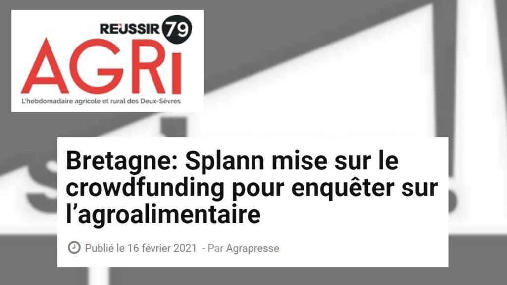 210216 - Agri 79 Bretagne Splann mise sur le crowdfunding pour enquêter sur l'agroalimentaire