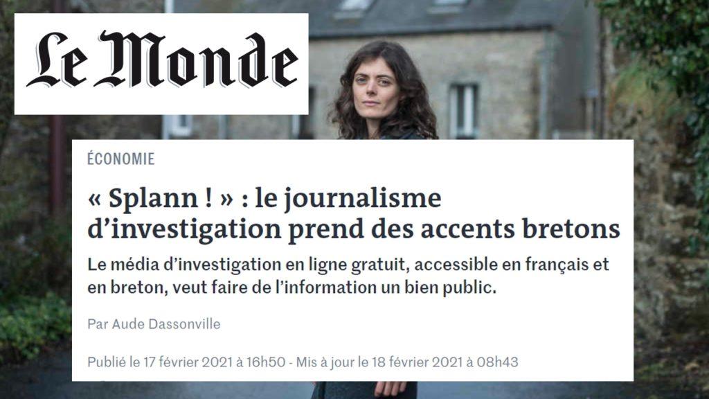 210217 - Le Monde Splann ! le journalisme d'investigation prend des accents bretons