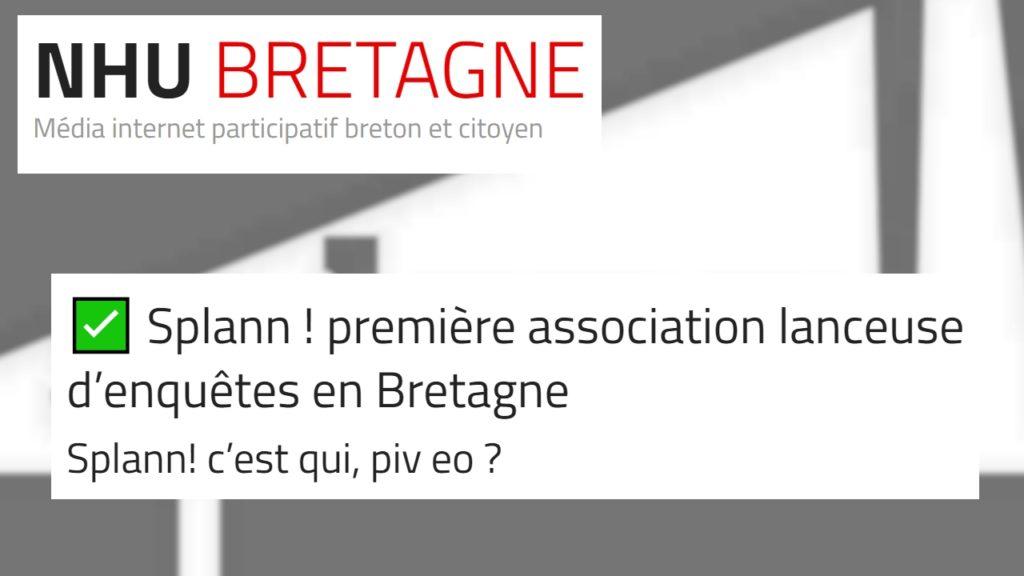 210217 - NHU Bretagne Splann ! première association lanceuse d'enquêtes en Bretagne