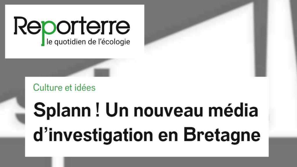 210217 - Reporterre Splann ! Un nouveau média d'investigation en Bretagne