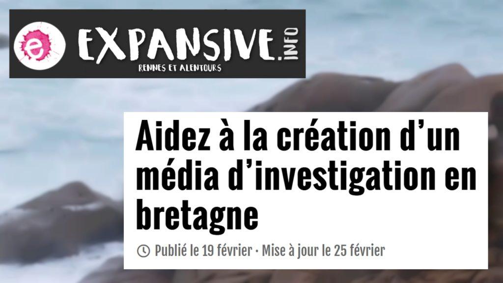 210219 - Expansive Aidez à la création d'un média d'investigation en Bretagne