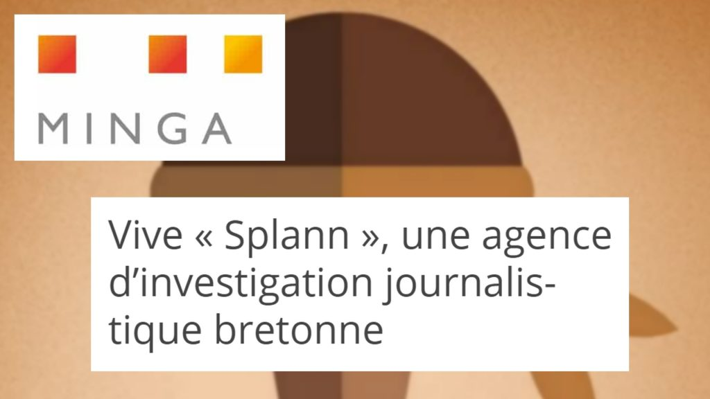 210224 - Minga Vive Splann une agence d'investigation journalistique bretonne