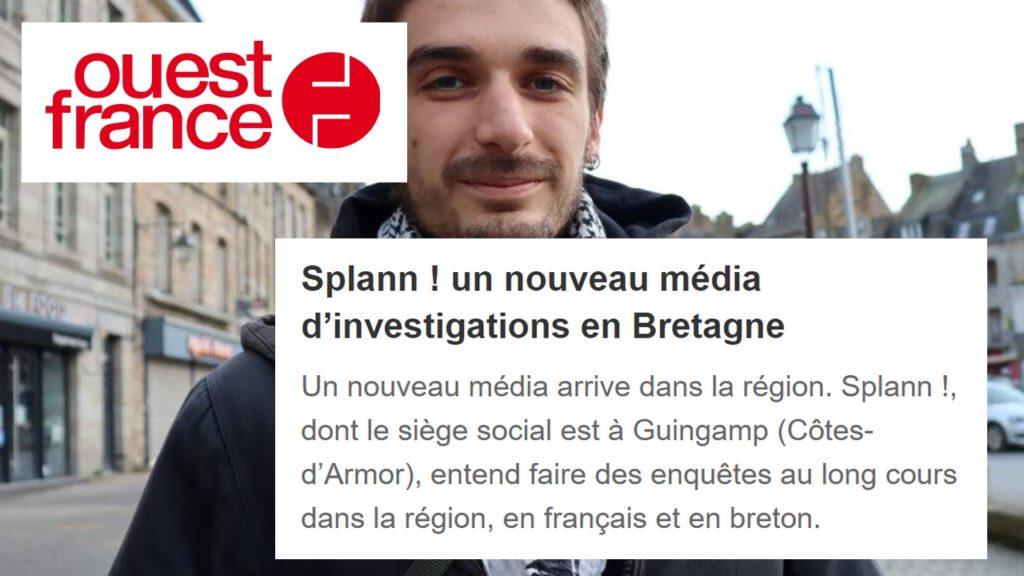 210224 - Ouest France Splann ! un nouveau média d'investigations en Bretagne