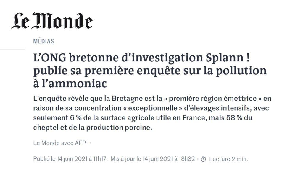 210614 - Le Monde L'ONG bretonne d'investigation Splann ! publie sa première enquête sur la pollution à l'ammoniac