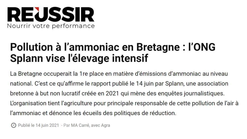 210614 - Réussir Pollution à l'ammoniac en Bretagne l'ONG Splann vise l'élevage intensif