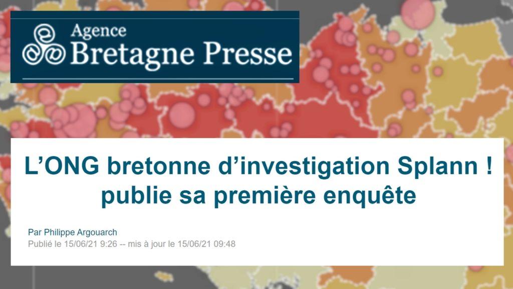 210615 - Agence Bretagne Presse L'ONG bretonne d'investigation Splann publie sa première enquête